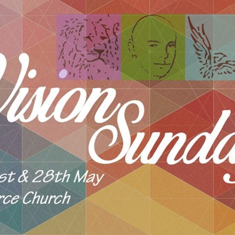 28-5-2017 – Ps Steve Rand – Vision Sunday Part 2