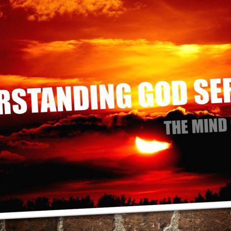 10-09-2017 – Ps Steve Rand – Understanding God – The Mind of God