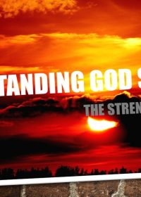 24-09-2017 – Ps Rodney Bortolin – Understanding God Series | The Strength of God